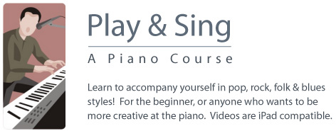 Play & Sing Piano Video Course